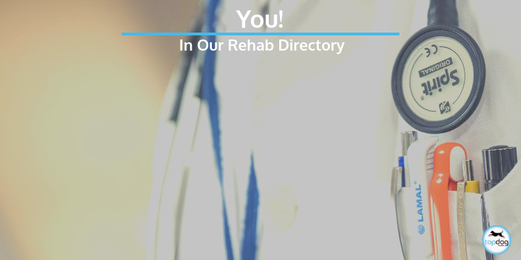 YOU In Our Rehab Directory